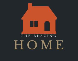 The Blazing Home