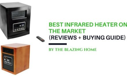 Best Infrared Heater On The Market