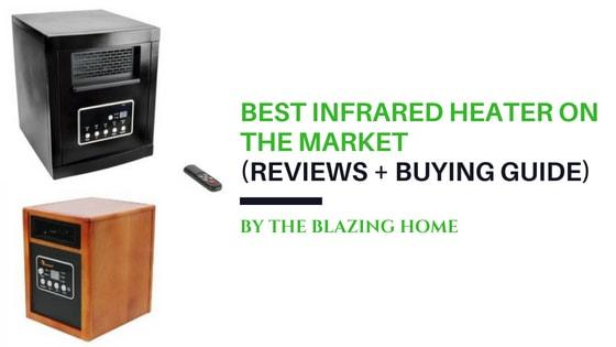 Best Infrared Heater On The Market